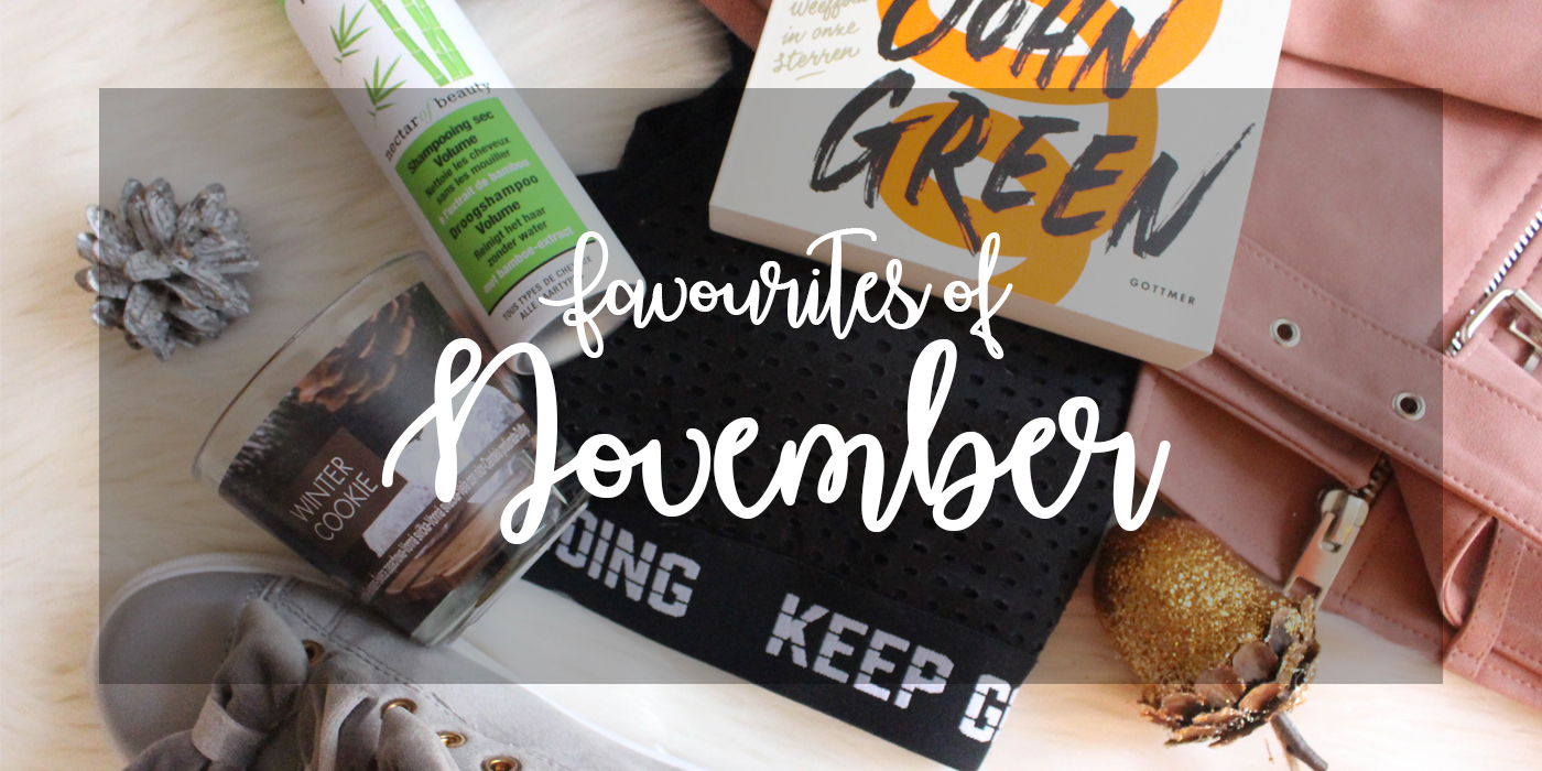Favourites of the month November 2017