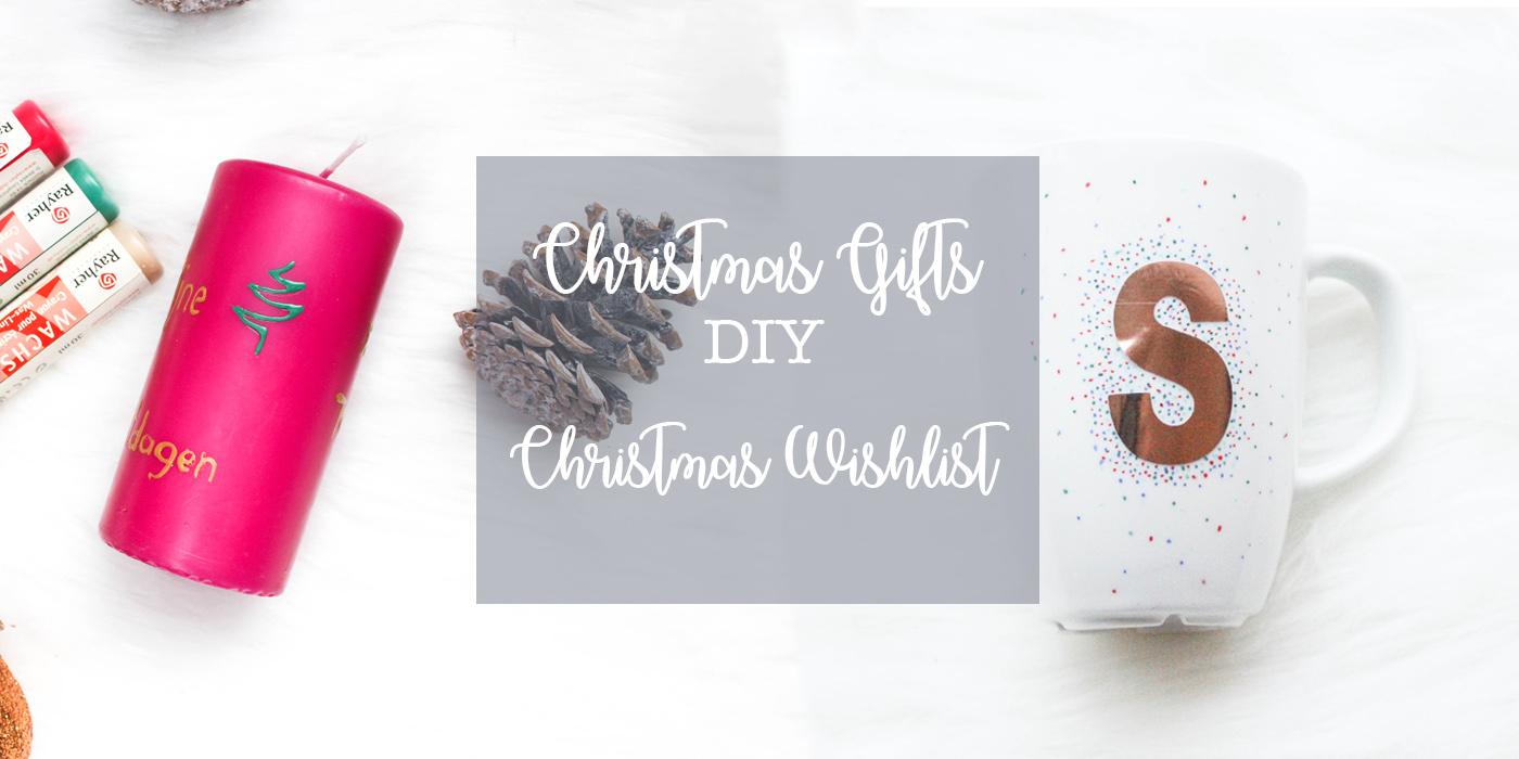 DIY Christmas gifts & My wishlist